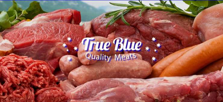 True Blue Quality Meats West Gosford Central Coast Region - NSW | OBZ